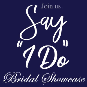 Say I Do - Bridal Showcase